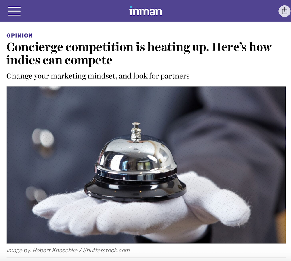 Concierge Competition is Heating Up. Here's How Indies Can Compete