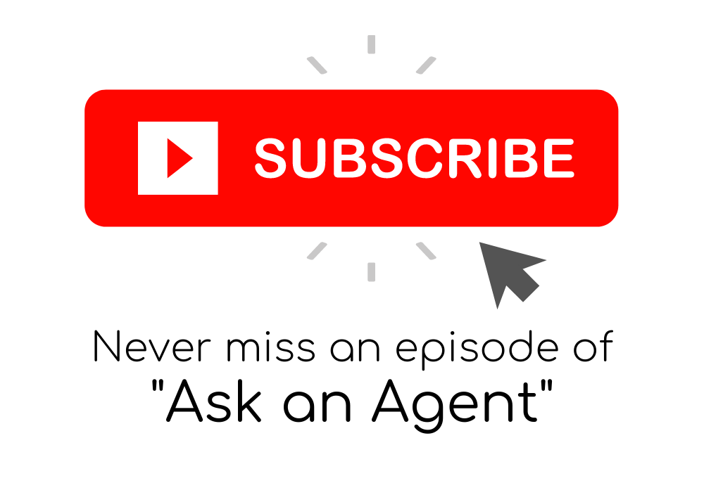 subscribe button for Ask an Agent video series